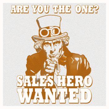 Sales Hero wanted!